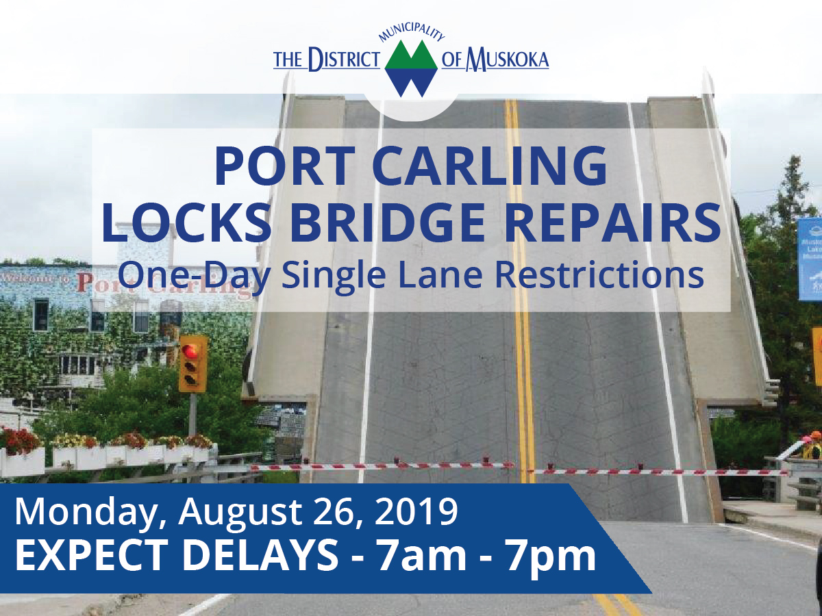 port carling bridge closure aug 26 2019-01